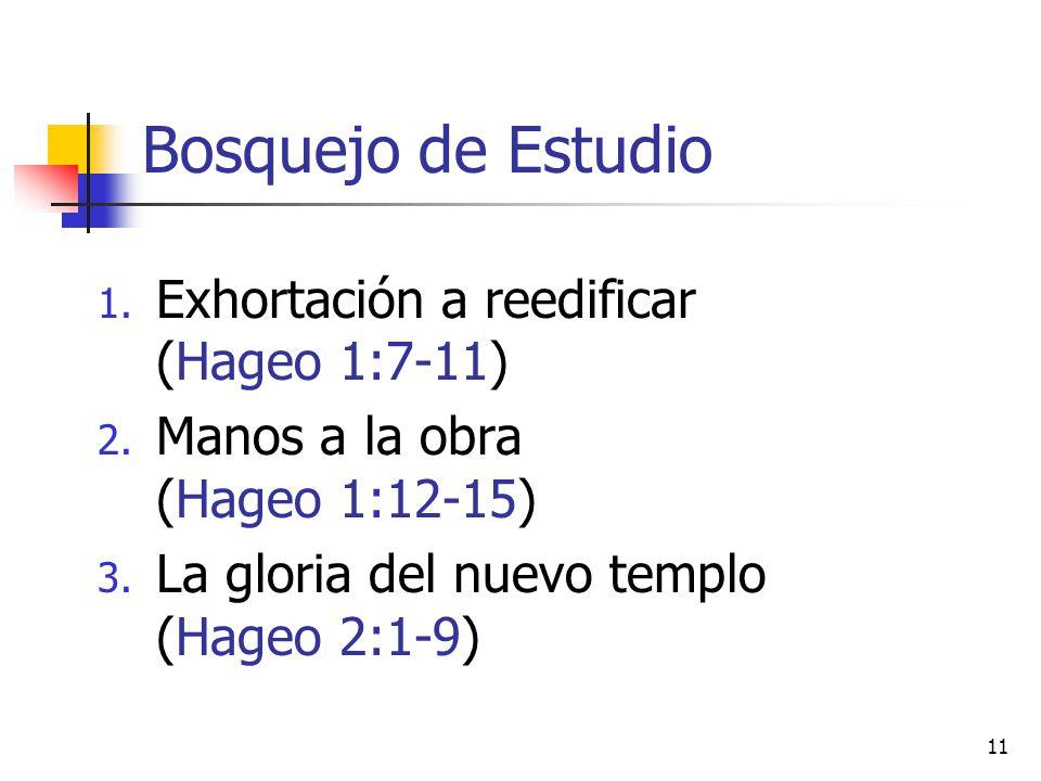 Bosquejo de Estudio Exhortación a reedificar (Hageo 1:7-11)