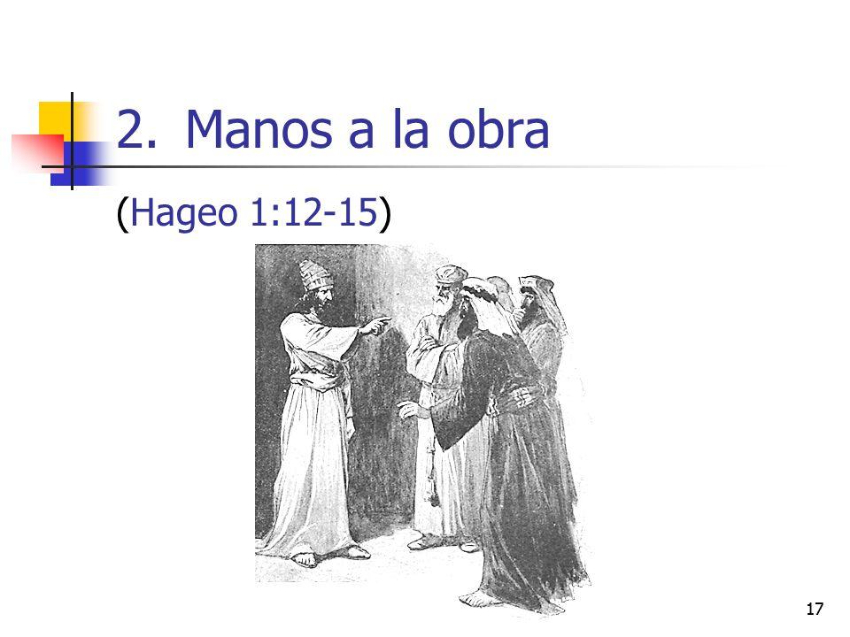 Manos a la obra (Hageo 1:12-15) 17