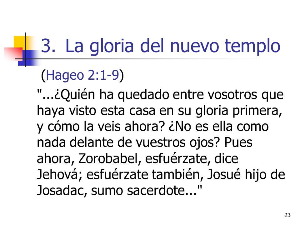 La gloria del nuevo templo