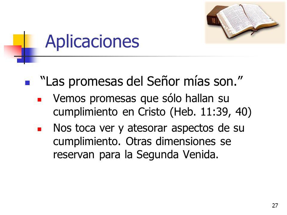 Aplicaciones Las promesas del Señor mías son.