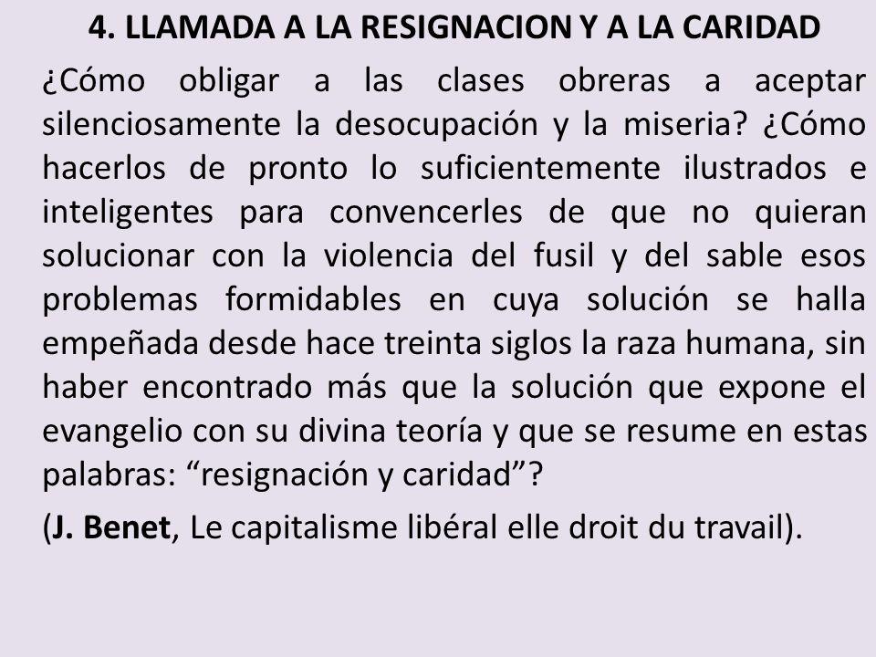 4. LLAMADA A LA RESIGNACION Y A LA CARIDAD