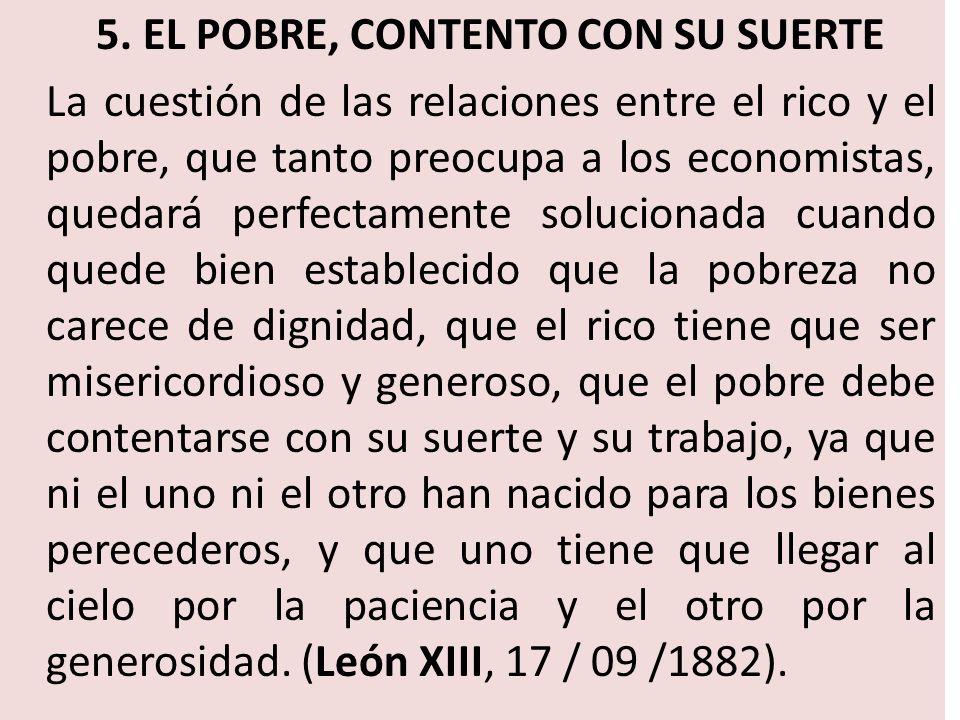 5. EL POBRE, CONTENTO CON SU SUERTE