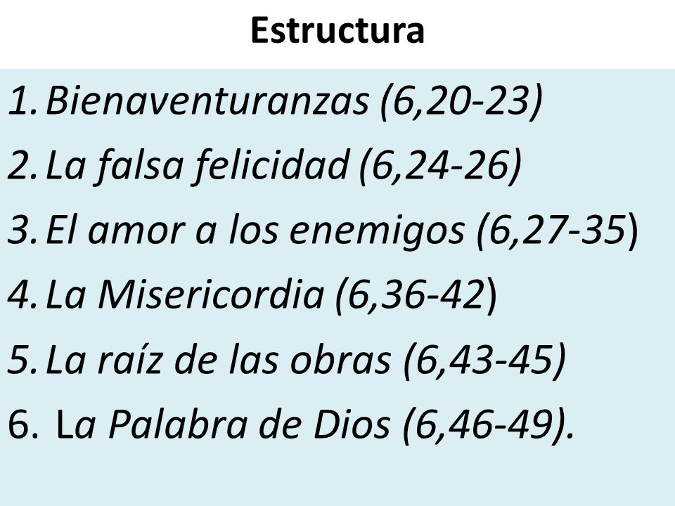 El amor a los enemigos (6,27-35) La Misericordia (6,36-42)