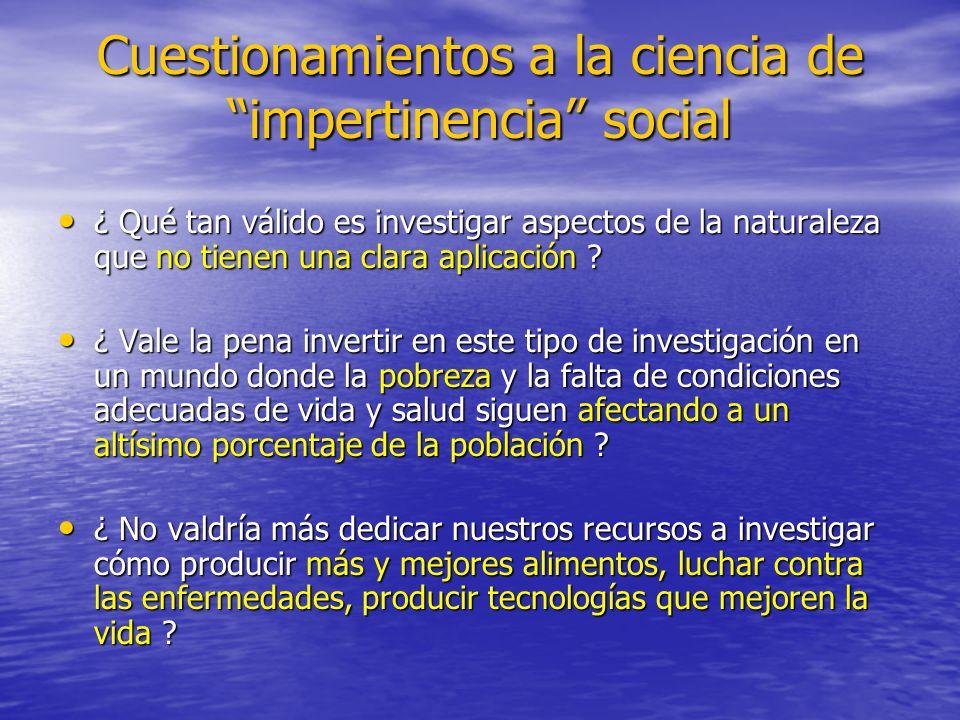 Cuestionamientos a la ciencia de impertinencia social
