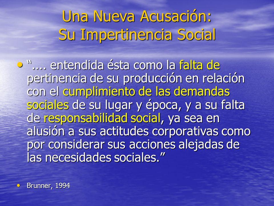 Una Nueva Acusación: Su Impertinencia Social