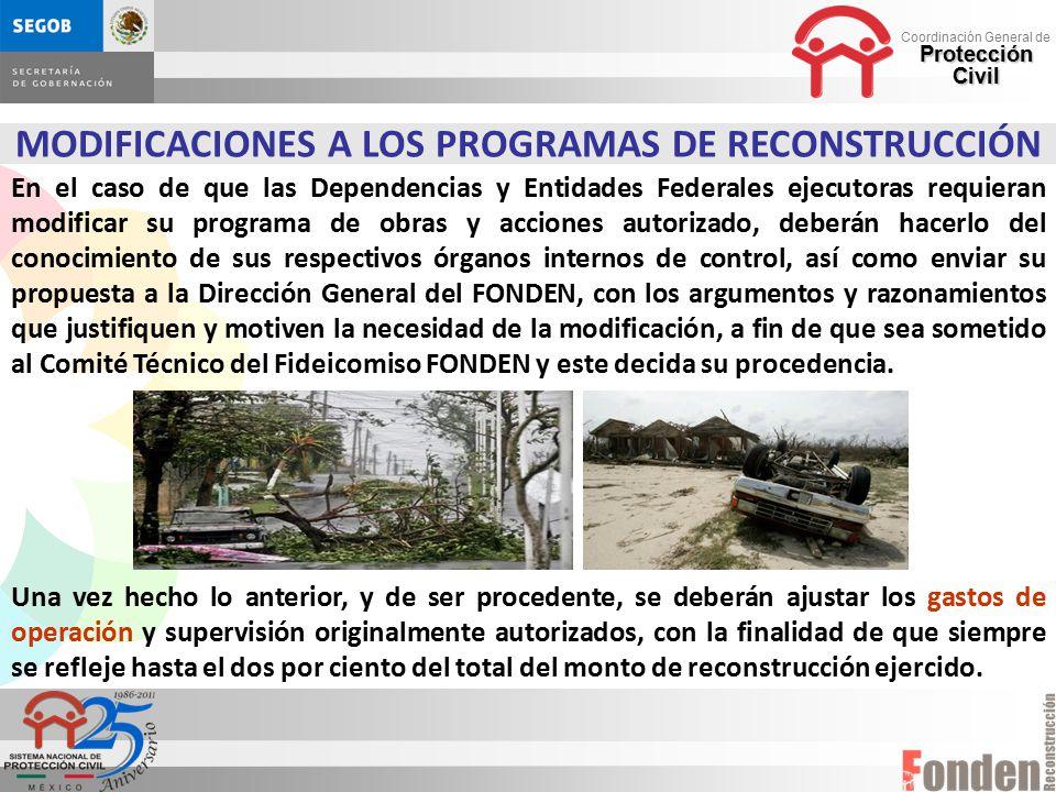 MODIFICACIONES A LOS PROGRAMAS DE RECONSTRUCCIÓN