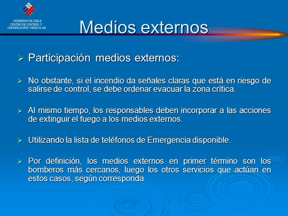 Medios externos Participación medios externos: