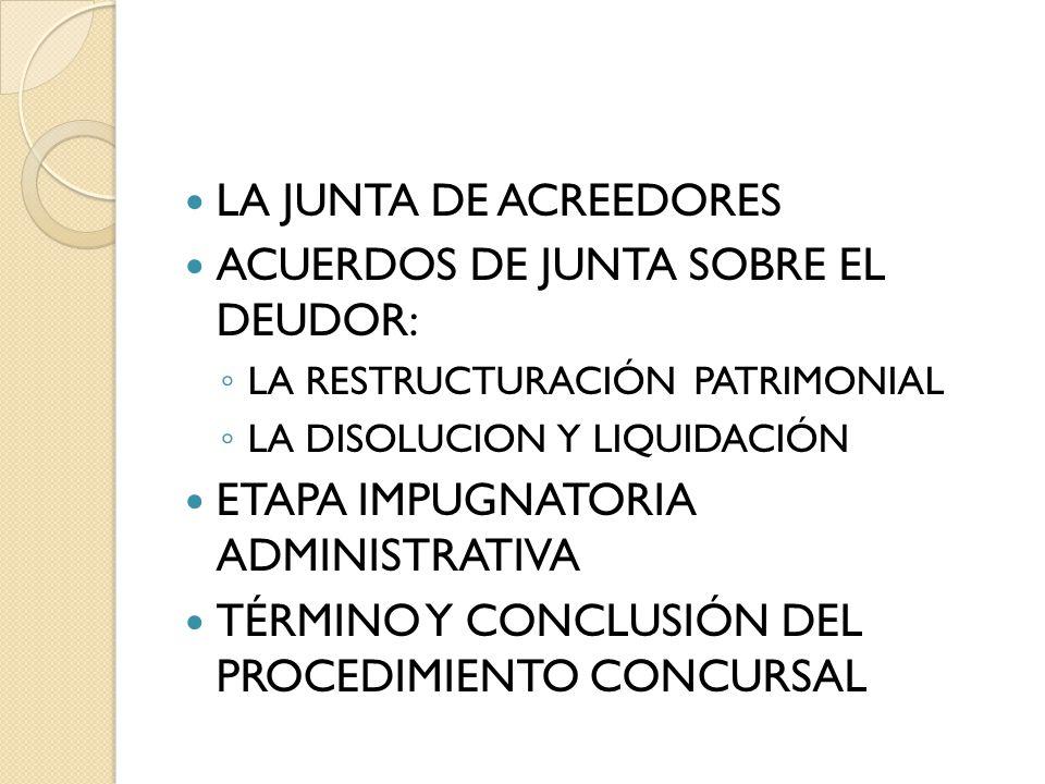 ACUERDOS DE JUNTA SOBRE EL DEUDOR: