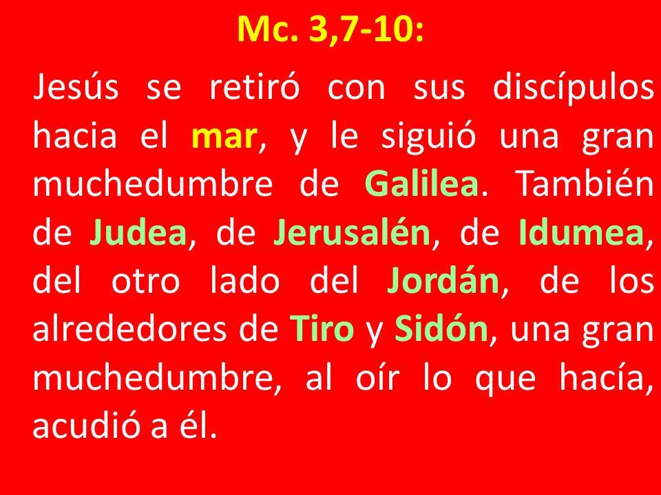 Mc. 3,7-10: