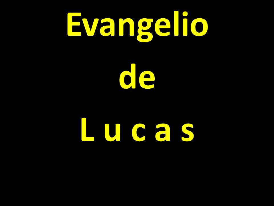 Evangelio de L u c a s