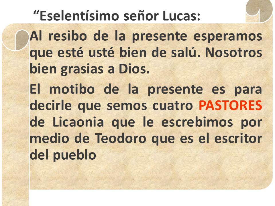 Eselentísimo señor Lucas: