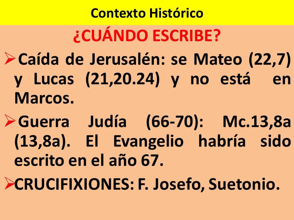 CRUCIFIXIONES: F. Josefo, Suetonio.