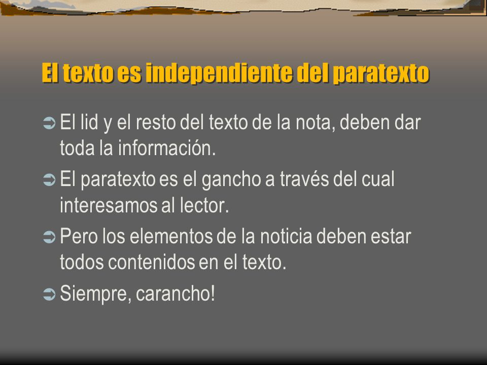 El texto es independiente del paratexto