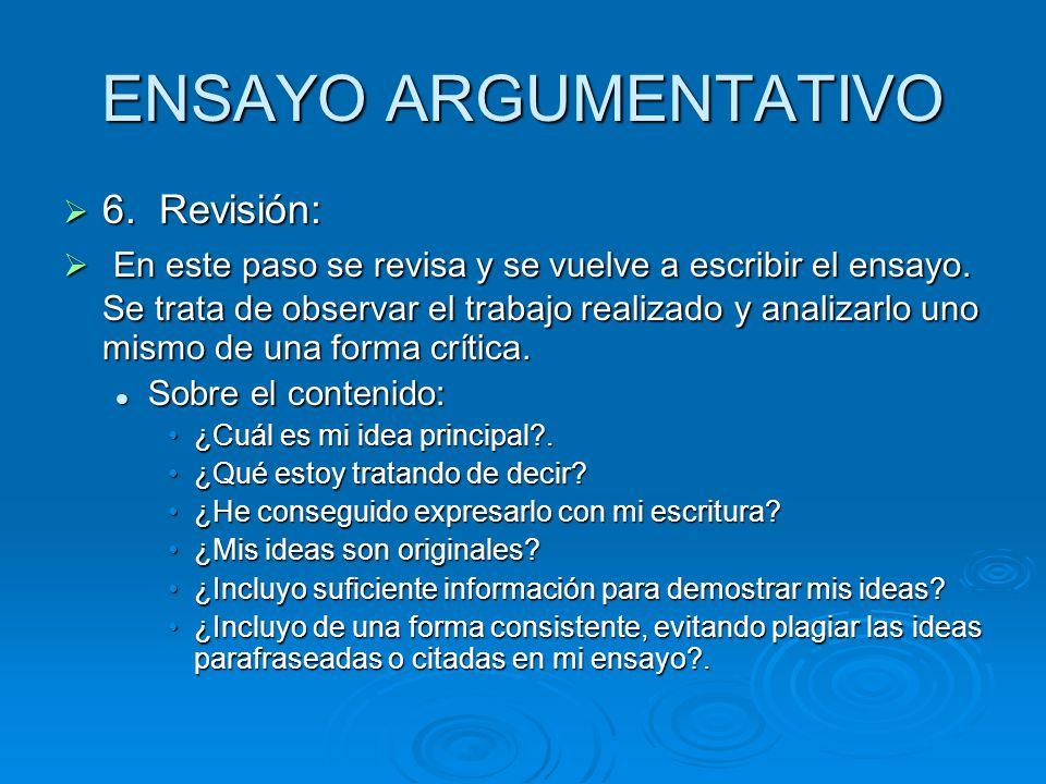 ENSAYO ARGUMENTATIVO 6. Revisión: