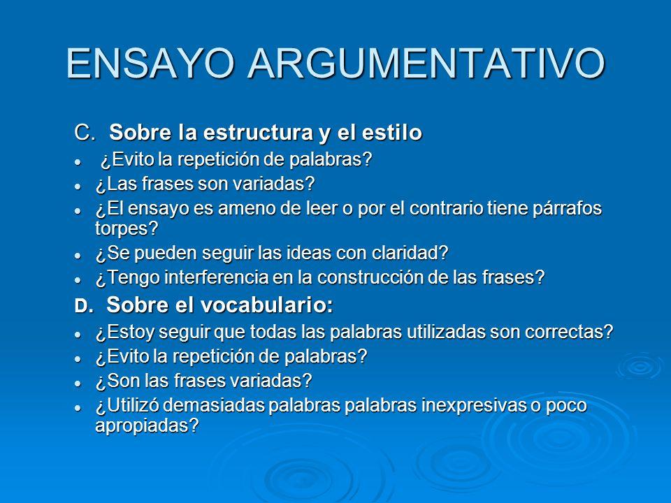 ENSAYO ARGUMENTATIVO C. Sobre la estructura y el estilo