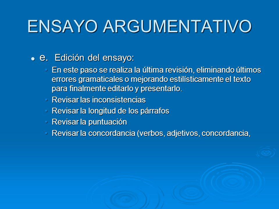 ENSAYO ARGUMENTATIVO e. Edición del ensayo: