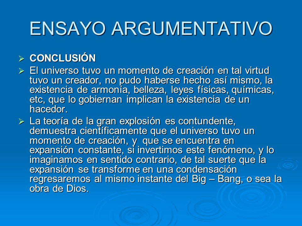 ENSAYO ARGUMENTATIVO CONCLUSIÓN