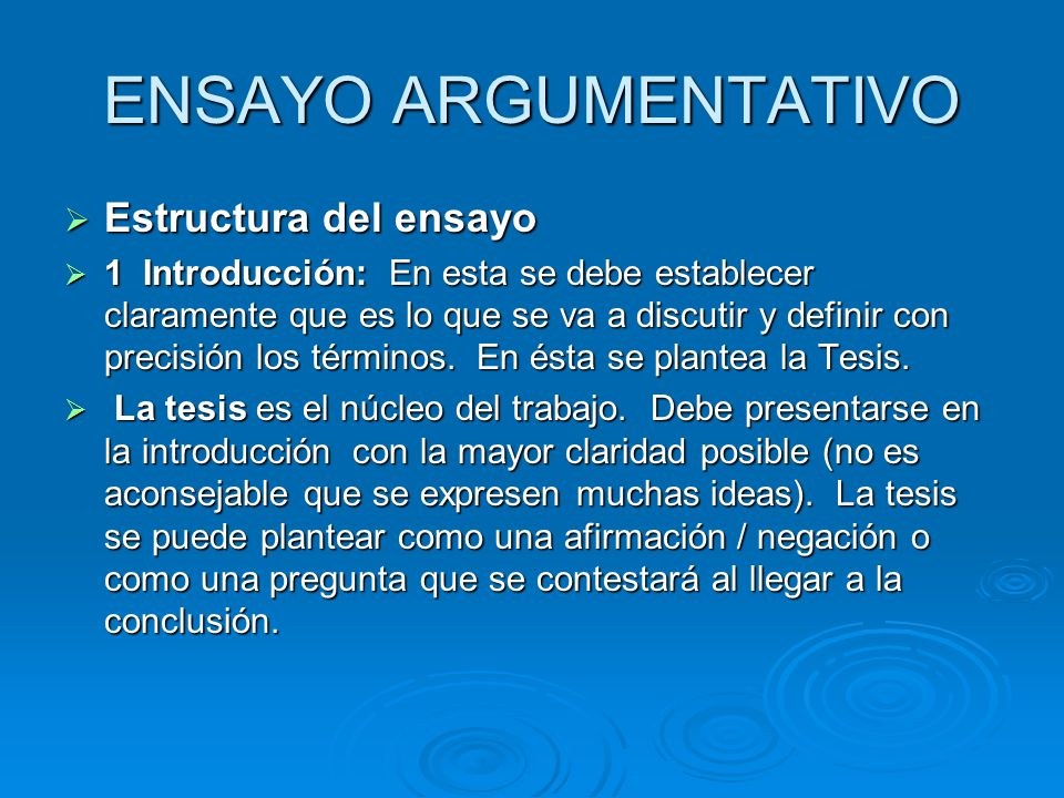 ENSAYO ARGUMENTATIVO Estructura del ensayo