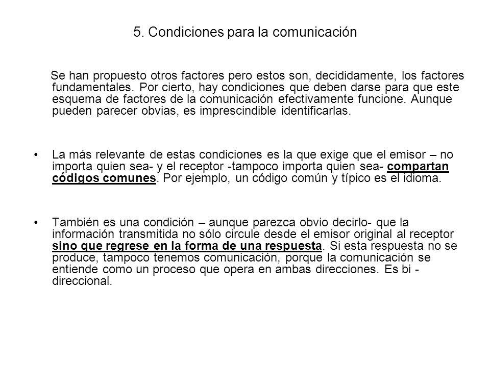 5. Condiciones para la comunicación