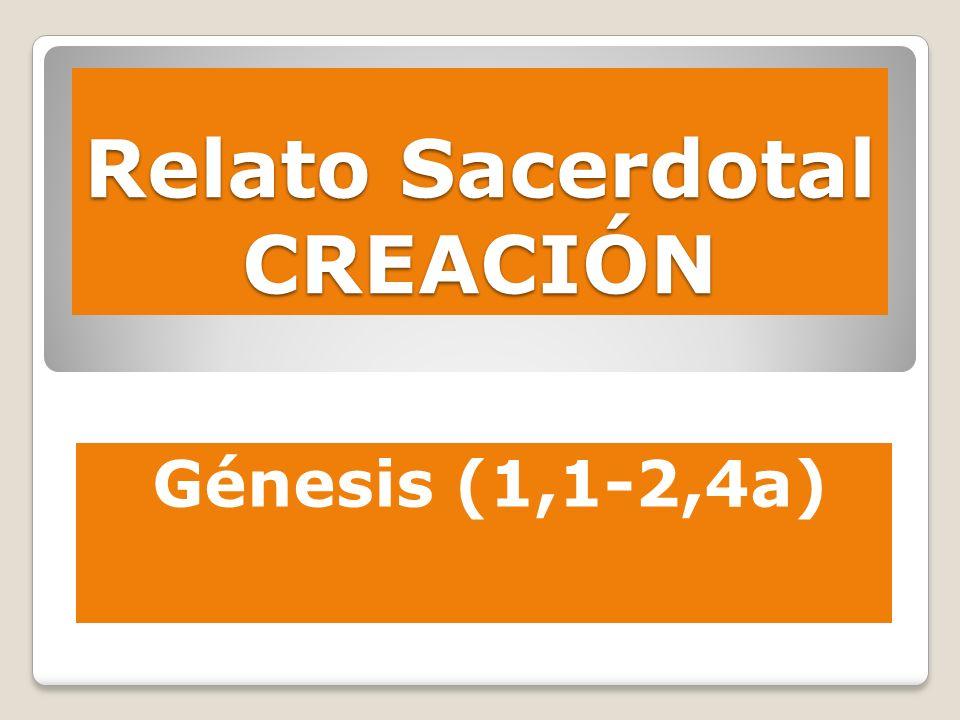 Relato Sacerdotal CREACIÓN