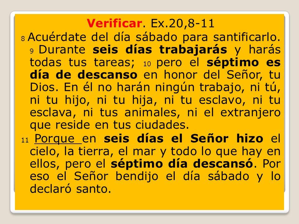 Verificar. Ex.20,8-11