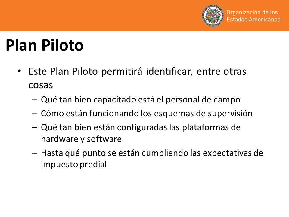 Plan Piloto Este Plan Piloto permitirá identificar, entre otras cosas