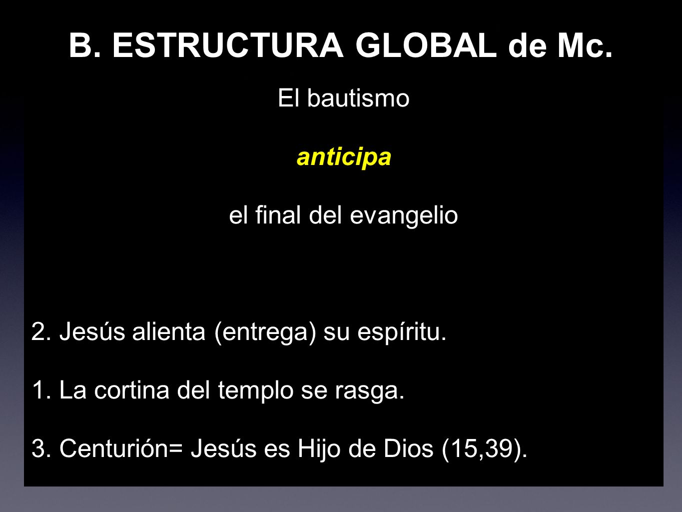 B. ESTRUCTURA GLOBAL de Mc.