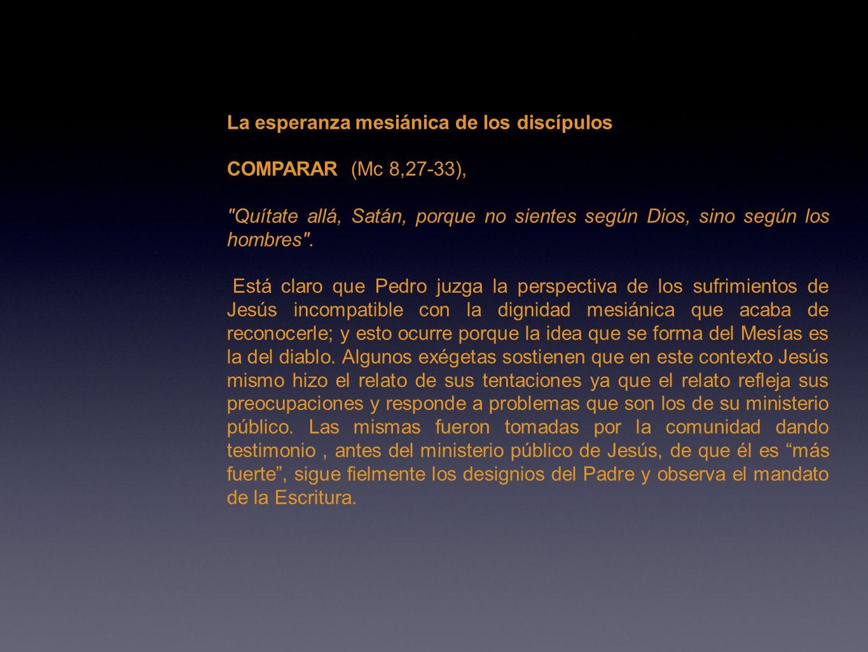 La esperanza mesiánica de los discípulos