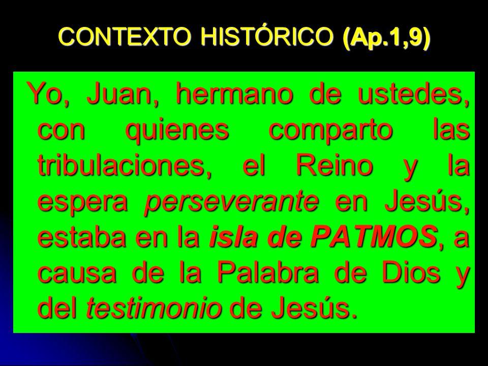 CONTEXTO HISTÓRICO (Ap.1,9)