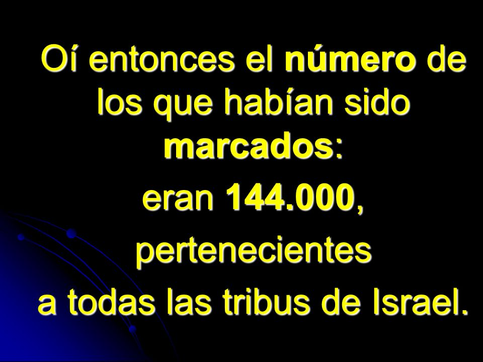 a todas las tribus de Israel.