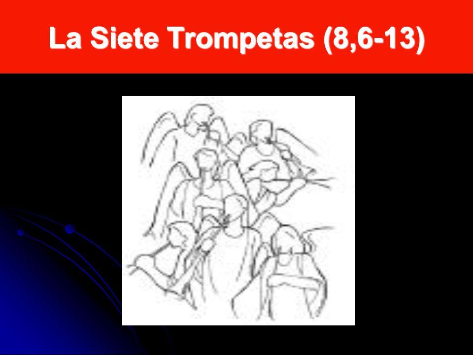 La Siete Trompetas (8,6-13)