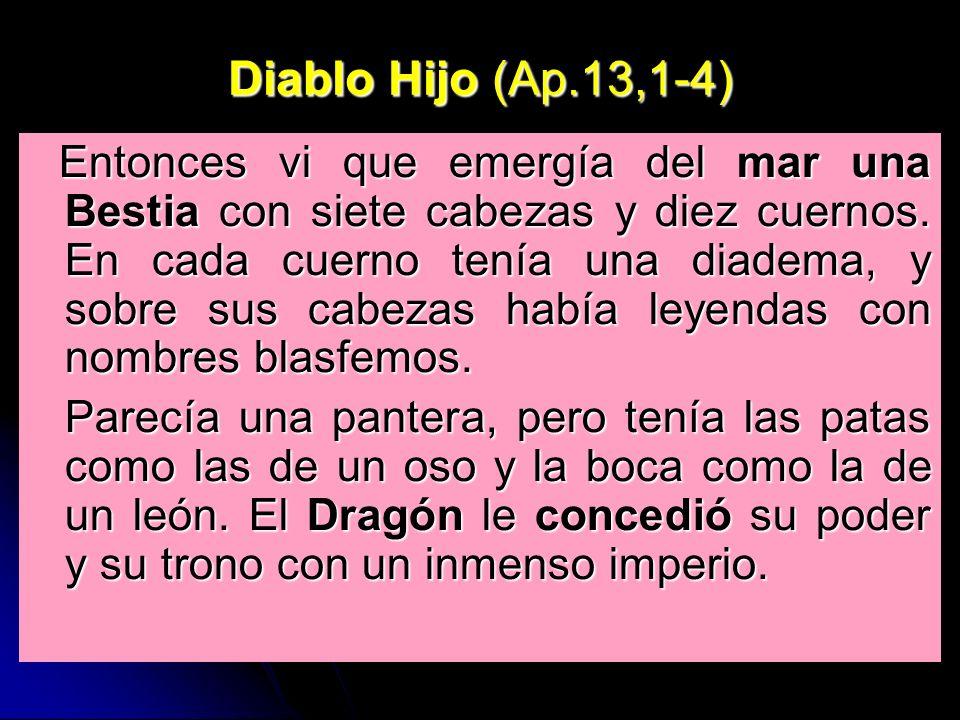 Diablo Hijo (Ap.13,1-4)