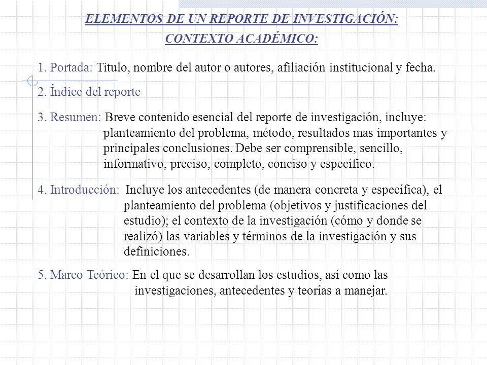 ELEMENTOS DE UN REPORTE DE INVESTIGACIÓN: