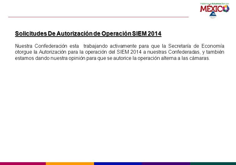 Solicitudes De Autorización de Operación SIEM 2014
