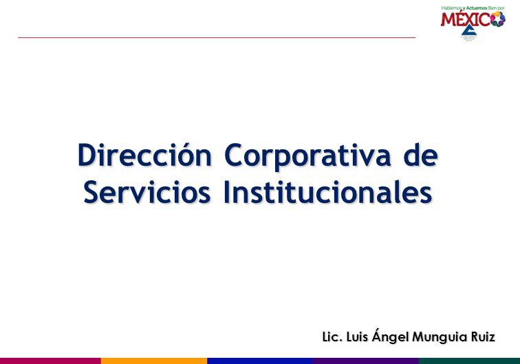 Dirección Corporativa de Servicios Institucionales