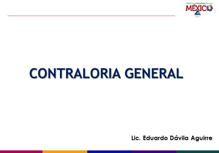 CONTRALORIA GENERAL Lic. Eduardo Dávila Aguirre
