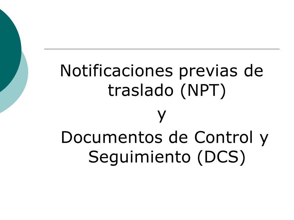 Notificaciones previas de traslado (NPT) y