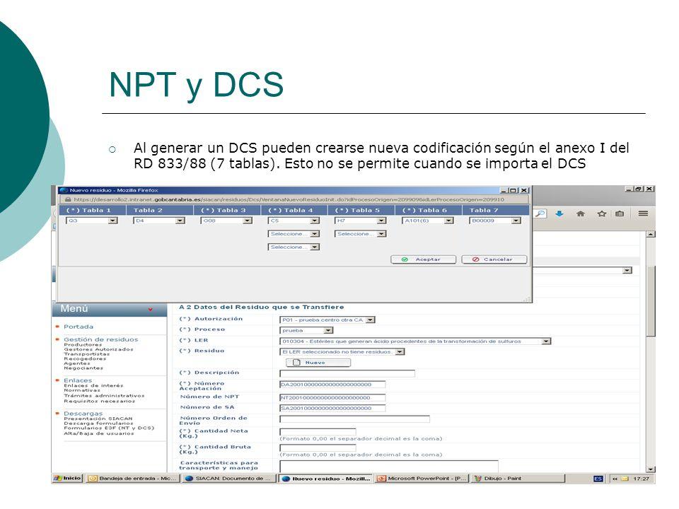 NPT y DCS Al generar un DCS pueden crearse nueva codificación según el anexo I del RD 833/88 (7 tablas).