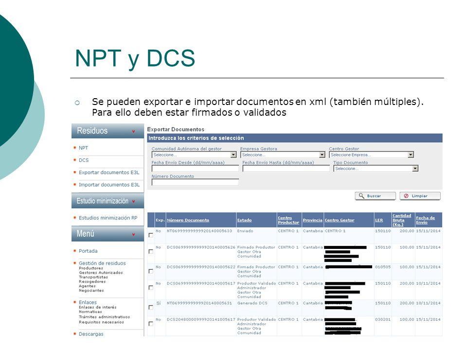 NPT y DCS Se pueden exportar e importar documentos en xml (también múltiples).