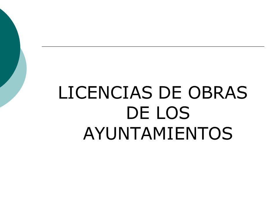 LICENCIAS DE OBRAS DE LOS AYUNTAMIENTOS
