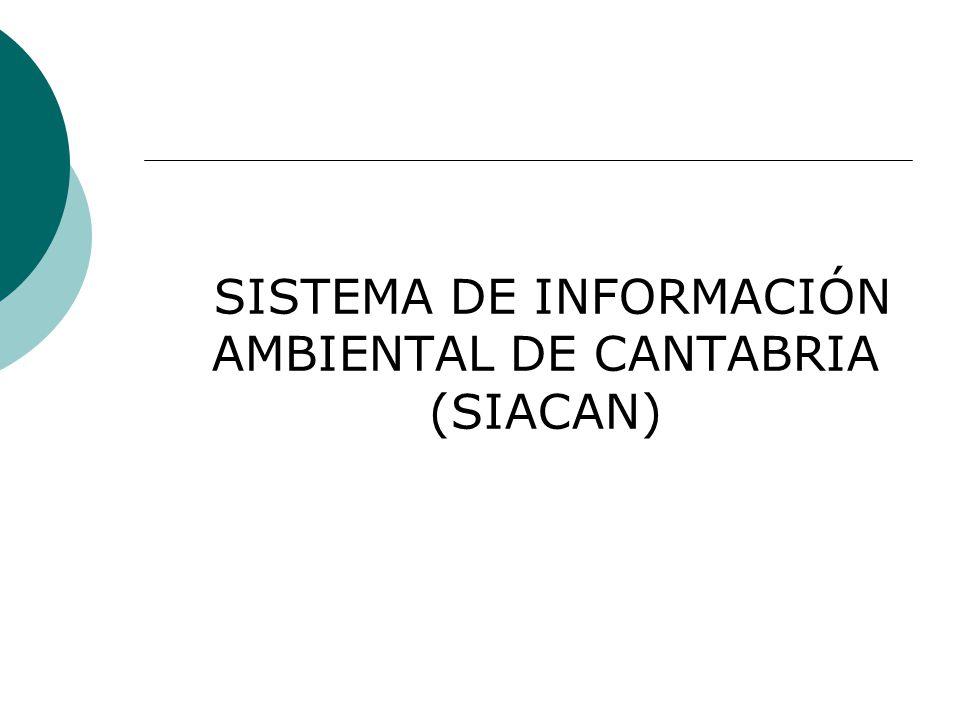 SISTEMA DE INFORMACIÓN AMBIENTAL DE CANTABRIA (SIACAN)