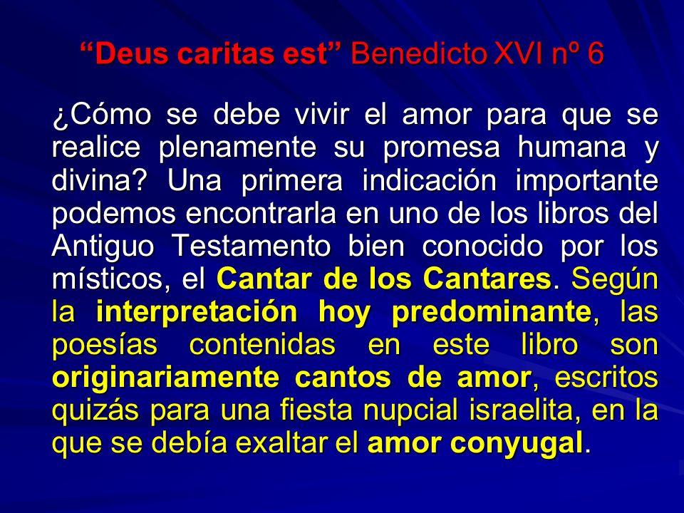 Deus caritas est Benedicto XVI nº 6