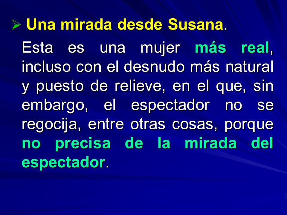 Una mirada desde Susana.