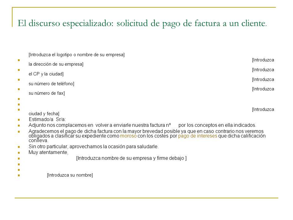 El discurso especializado: solicitud de pago de factura a un cliente.