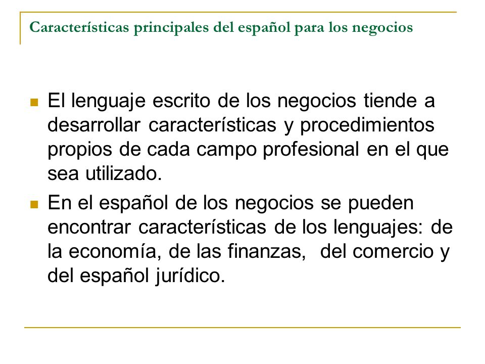Características principales del español para los negocios