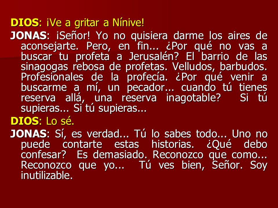 DIOS: ¡Ve a gritar a Nínive!
