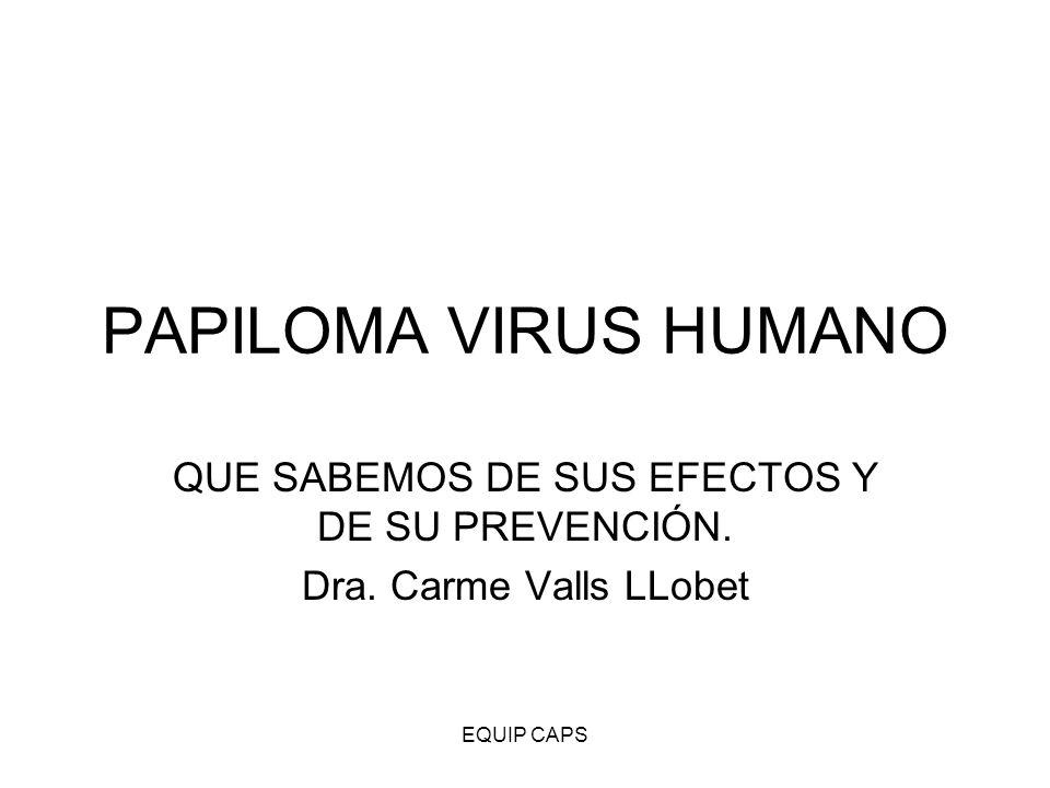 QUE SABEMOS DE SUS EFECTOS Y DE SU PREVENCIÓN. Dra. Carme Valls LLobet