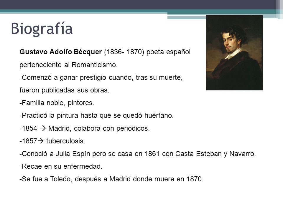 Biografía Gustavo Adolfo Bécquer (1836- 1870) poeta español