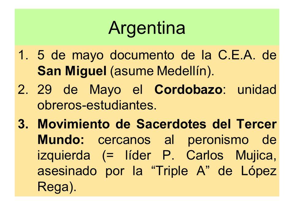 Argentina 5 de mayo documento de la C.E.A. de San Miguel (asume Medellín). 29 de Mayo el Cordobazo: unidad obreros-estudiantes.
