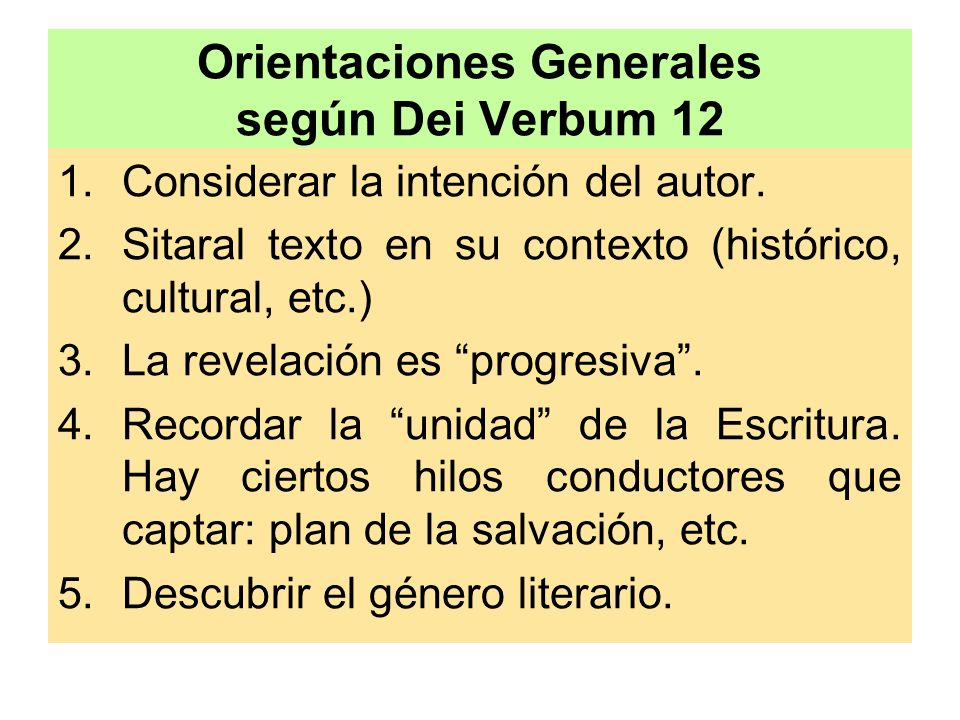 Orientaciones Generales según Dei Verbum 12